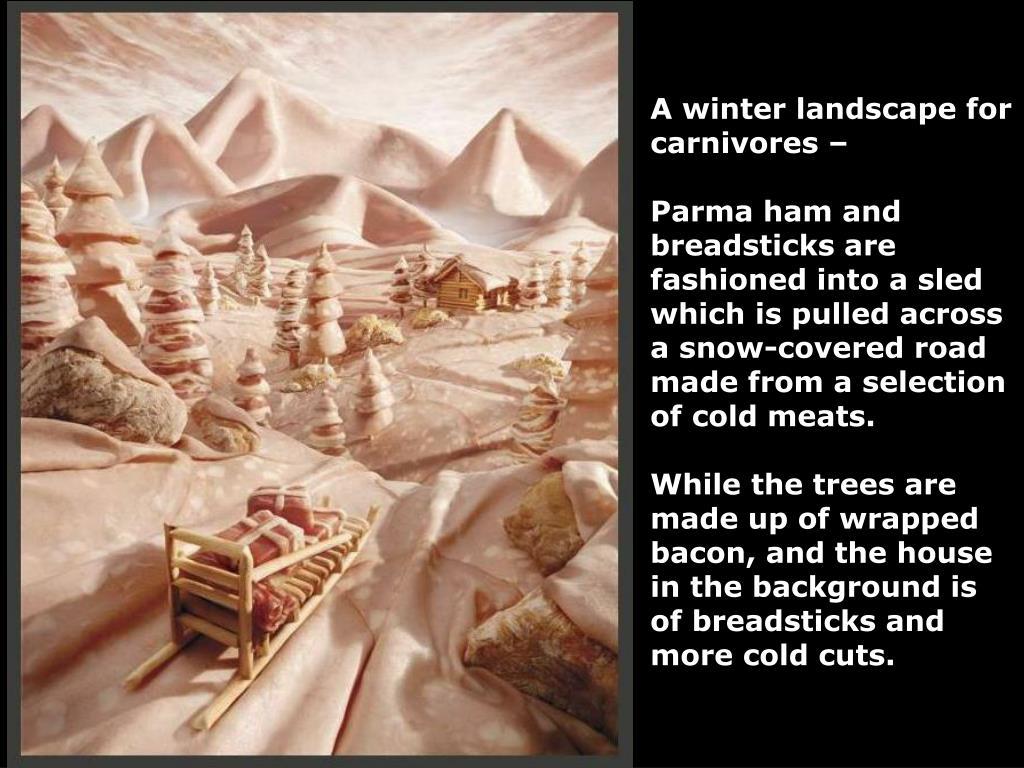 A winter landscape for carnivores –