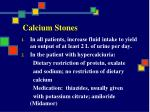 calcium stones