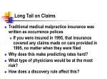 long tail on claims