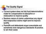 the quality signal