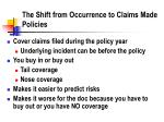 the shift from occurrence to claims made policies