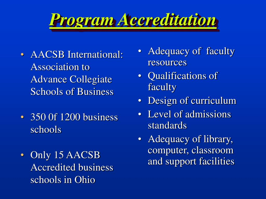 AACSB International:  Association to Advance Collegiate Schools of Business