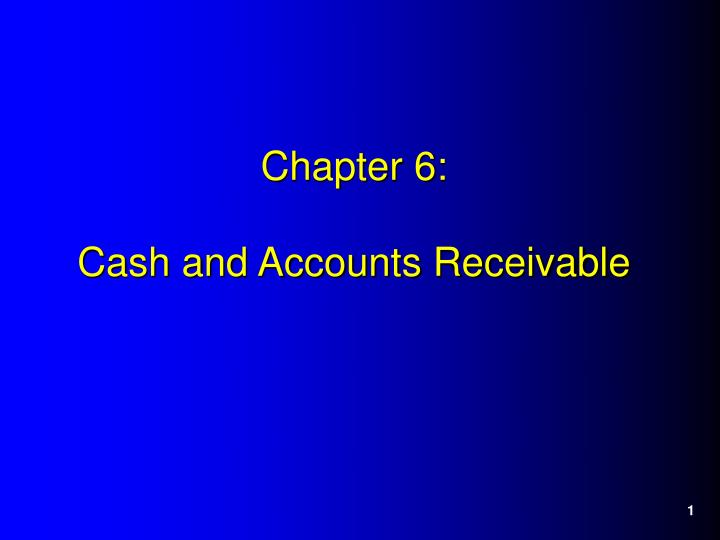 chapter 6 cash and accounts receivable n.