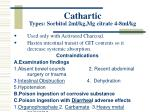 cathartic types sorbitol 2ml kg mg citrate 4 8ml kg