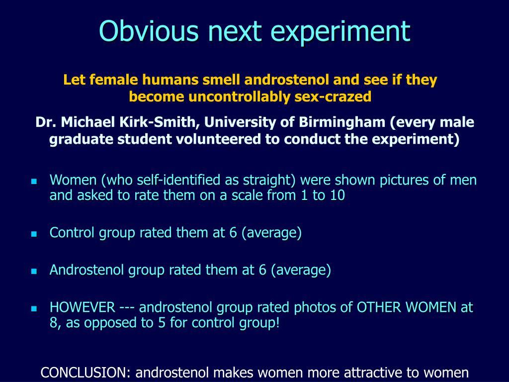 Obvious next experiment