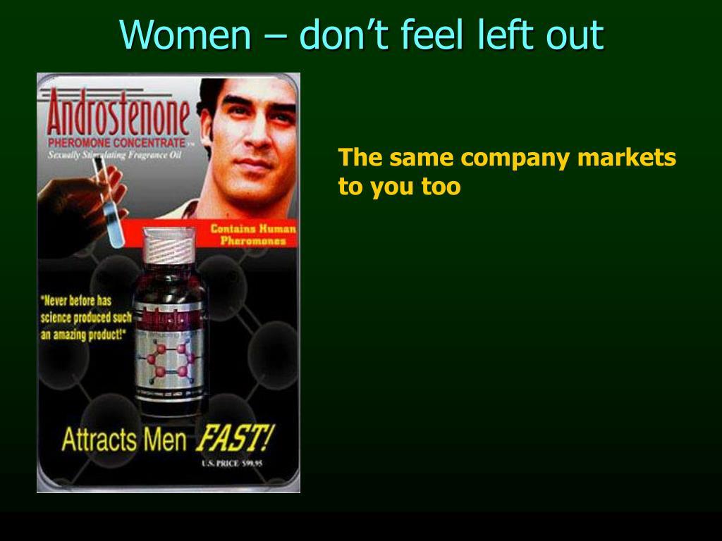 Women – don't feel left out