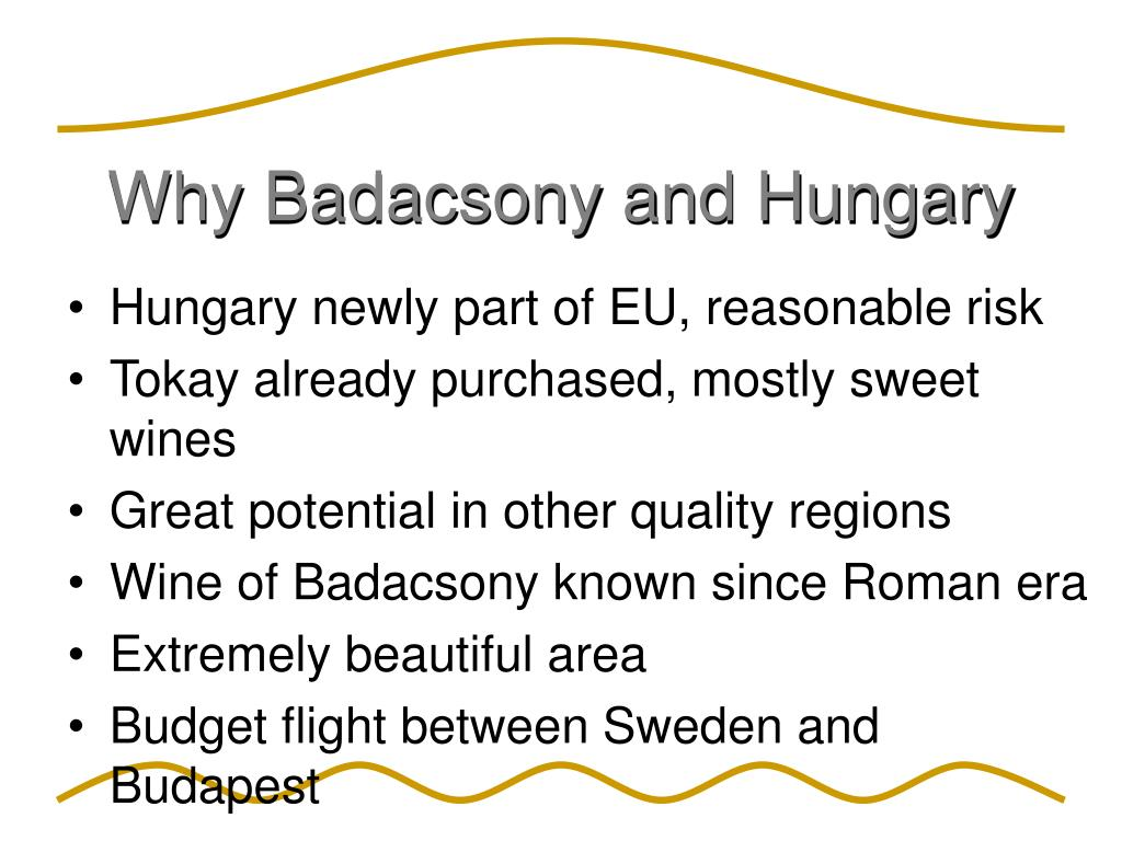 Why Badacsony and Hungary