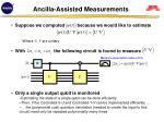 ancilla assisted measurements