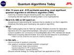 quantum algorithms today