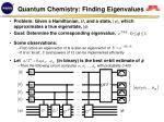 quantum chemistry finding eigenvalues