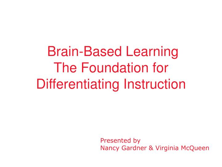brain based learning the foundation for differentiating instruction n.
