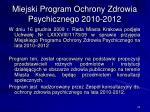 miejski program ochrony zdrowia psychicznego 2010 2012