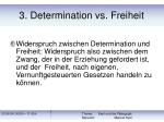 3 determination vs freiheit18