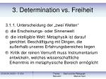 3 determination vs freiheit20
