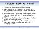 3 determination vs freiheit21