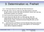 3 determination vs freiheit22