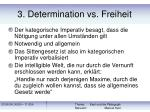 3 determination vs freiheit27