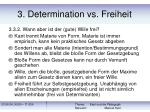 3 determination vs freiheit29