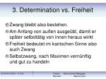 3 determination vs freiheit30