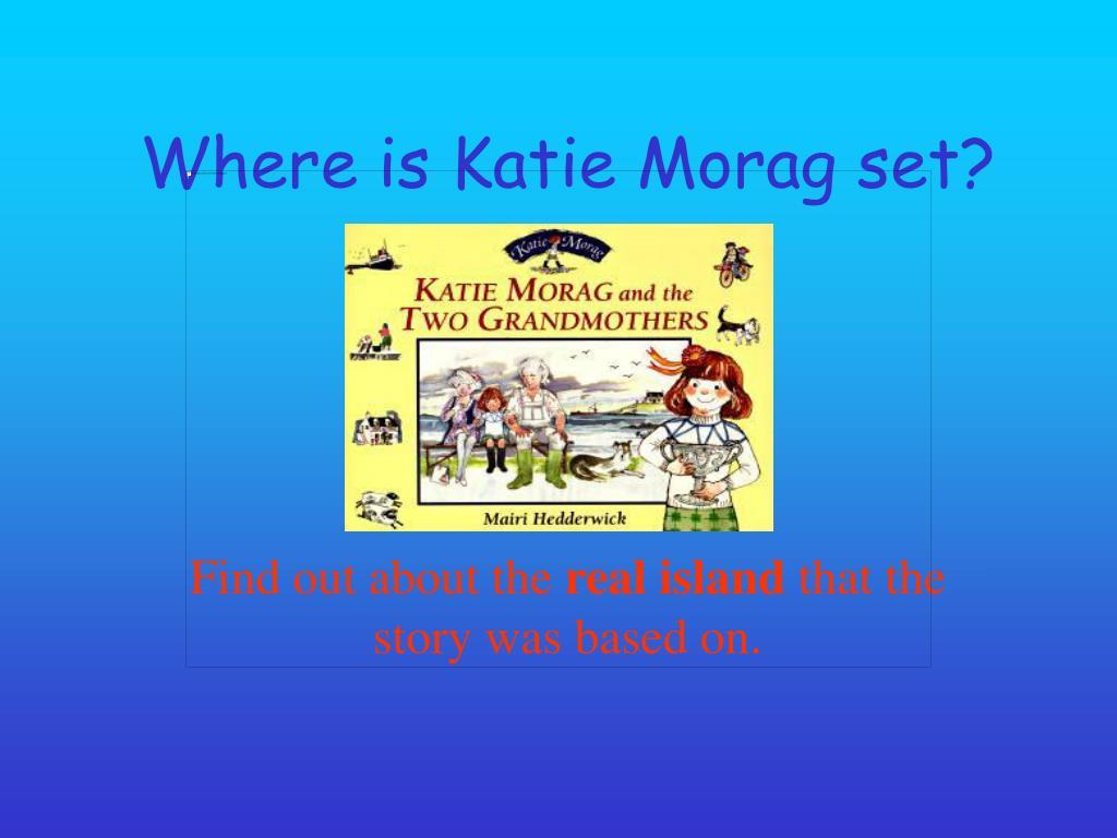 where is katie morag set l.