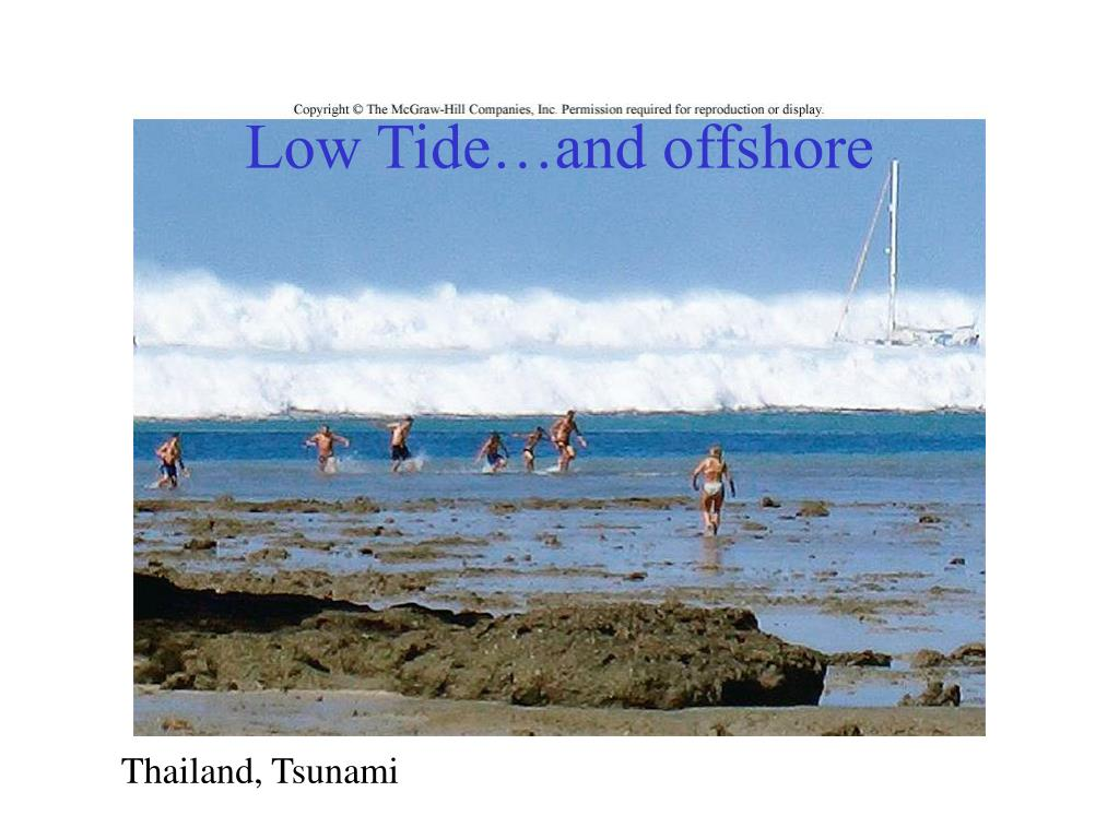 Low Tide…and offshore