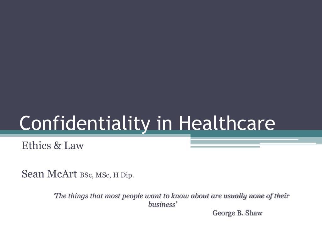 confidentiality in healthcare l.