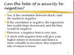 can the beta of a security be negative