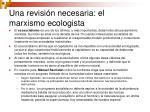 una revisi n necesaria el marxismo ecologista