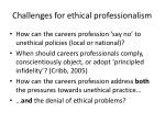 challenges for ethical professionalism
