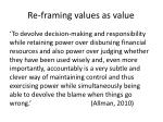 re framing values as value19