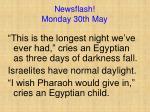 newsflash monday 30th may