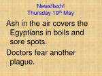 newsflash thursday 19 th may