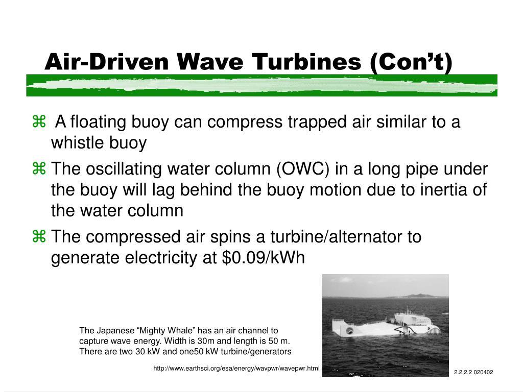 Air-Driven Wave Turbines (Con't)