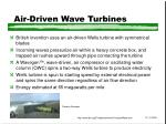 air driven wave turbines
