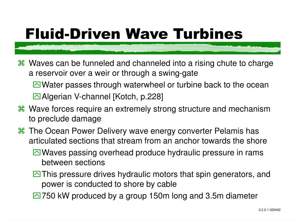 Fluid-Driven Wave Turbines