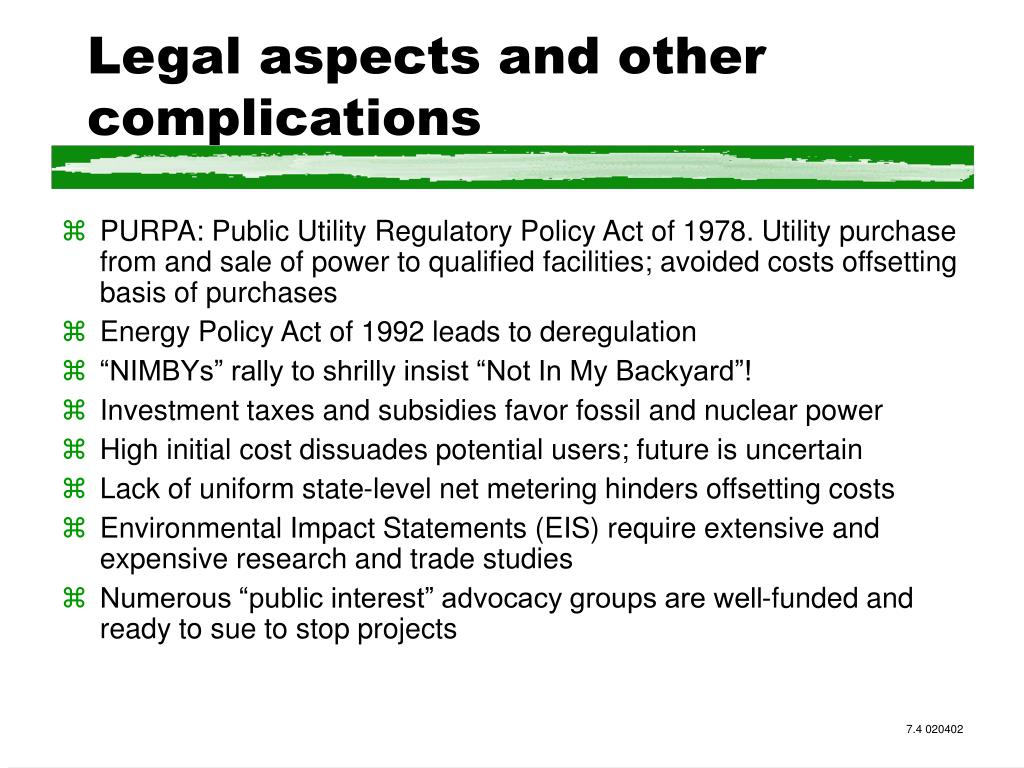 Legal aspects and other complications