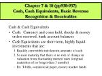 chapter 7 18 pp930 937 cash cash equivalents basic revenue recognition receivables
