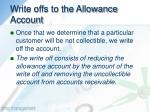 write offs to the allowance account