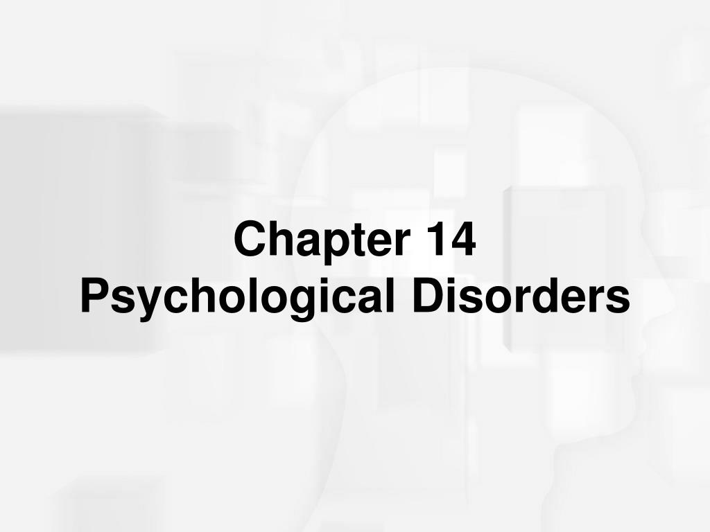 chapter 14 psychological disorders l.