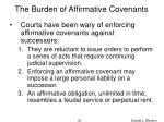 the burden of affirmative covenants
