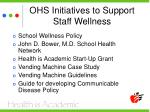 ohs initiatives to support staff wellness