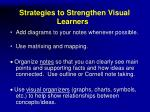 strategies to strengthen visual learners