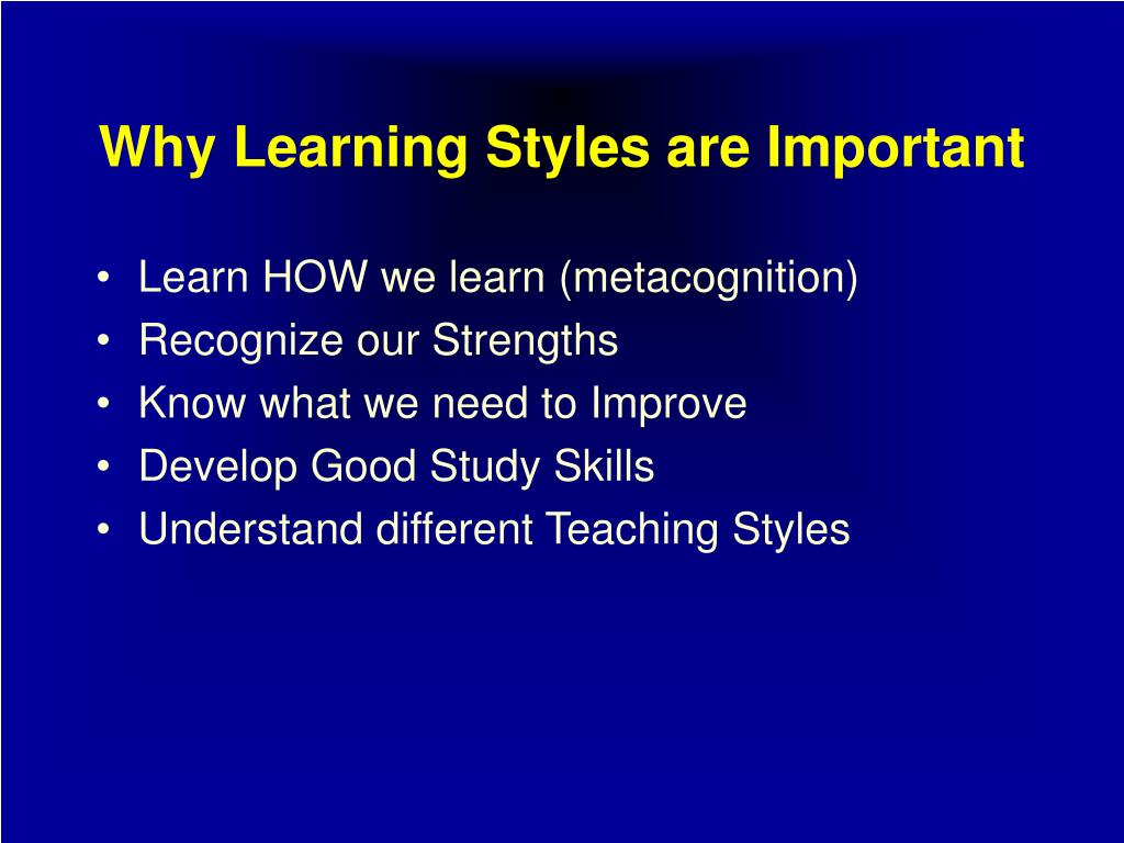 why learning styles are important l.