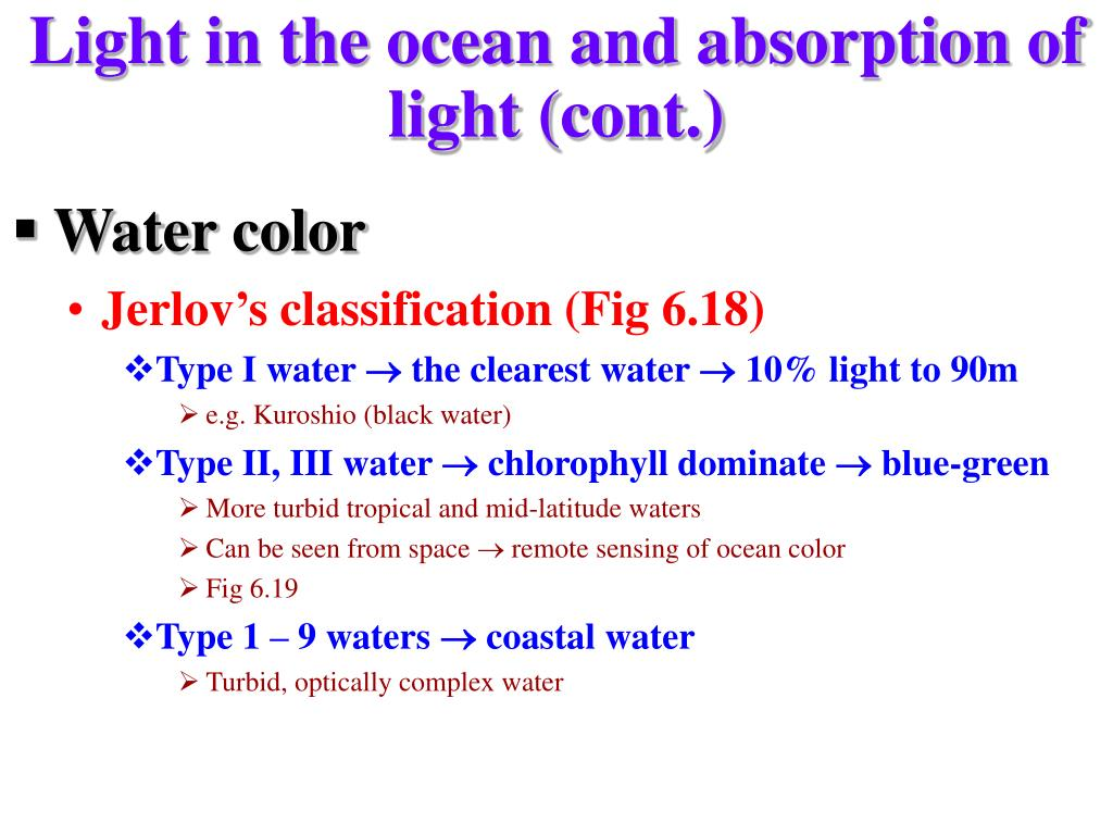 Light in the ocean and absorption of light (cont.)