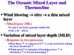 the oceanic mixed layer and thermocline
