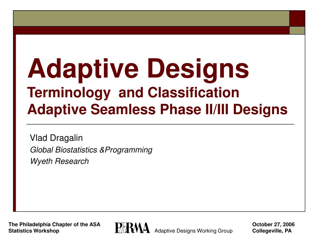 adaptive designs terminology and classification adaptive seamless phase ii iii designs l.