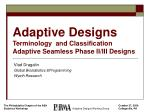adaptive designs terminology and classification adaptive seamless phase ii iii designs