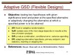 adaptive gsd flexible designs