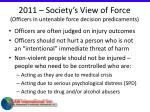 2011 society s view of force officers in untenable force decision predicaments6