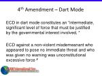 4 th amendment dart mode
